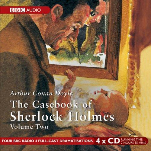 Download The Casebook of Sherlock Holmes (BBC Audio)