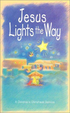 Download Jesus Lights the Way