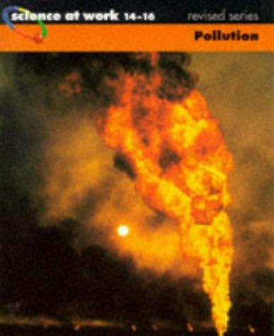 Download Pollution (Science at Work)