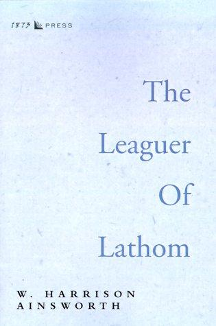 The Leaguer of Lathom