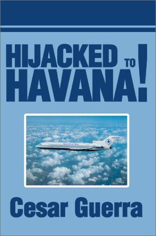 Download Hijacked to Havana