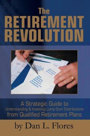 Download The Retirement Revolution