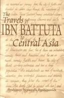 Download The travels of Ibn Battuta to Central Asia