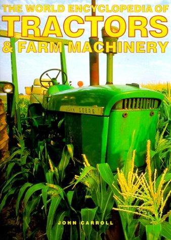 Download The World Encyclopedia of Tractors & Farm Machinery