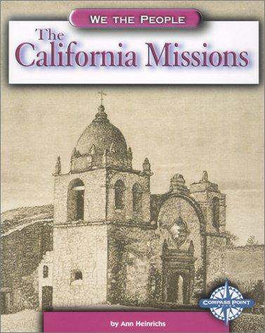 The California missions by Ann Heinrichs