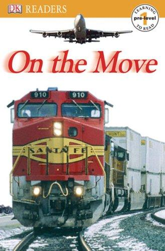 Download On the Move (Dk Readers. Pre-Level 1)
