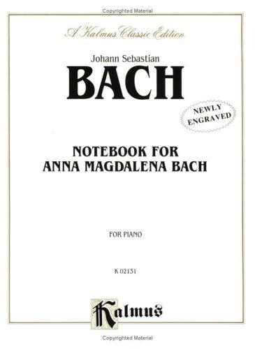 Notebook for Anna Magdalena Bach (Kalmus Edition)