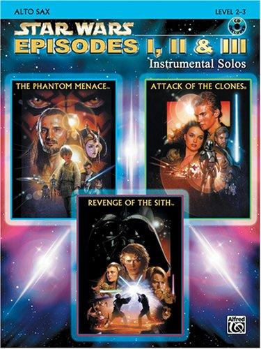 Download Star Wars Episodes I, II & III Instrumental Solos Book & CD (Alto Sax Edition)
