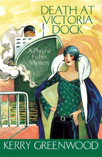 Download Death at Victoria Dock (Phryne Fisher Mysteries)
