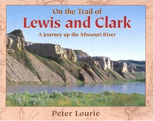 Download On the Trail of Lewis & Clark
