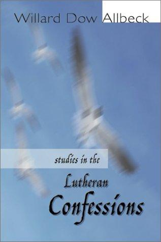 Download Studies in the Lutheran Confessions
