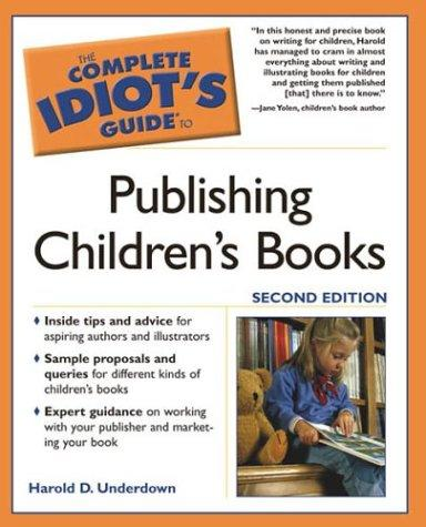 Download The complete idiot's guide to publishing children's books