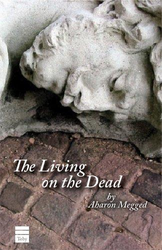 The Living on the Dead