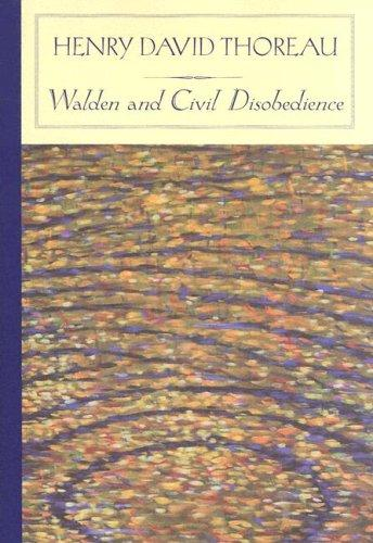 Walden and Civil Disobedience (Barnes & Noble Classics) by Henry David Thoreau