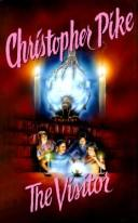 The visitor by Christopher Pike, Christopher Pike