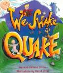 We shake in a quake