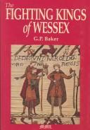 The fighting kings of Wessex