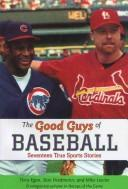 Download The good guys of baseball