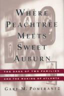 Where Peachtree meets Sweet Auburn by Gary Pomerantz