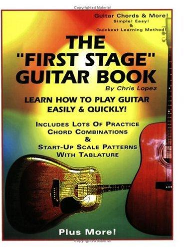 "The ""First Stage"" Guitar Book"