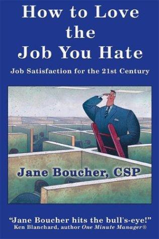 Download How to Love the Job You Hate