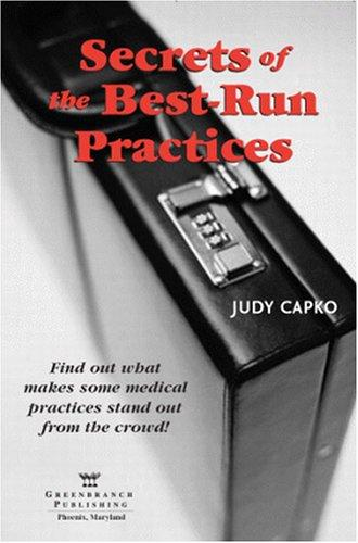 Download Secrets of the Best-Run Practices