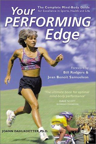 Your Performing Edge by JoAnn Dahlkoetter