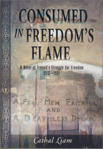 Download Consumed In Freedom's Flame