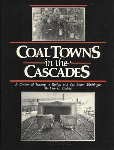 Coal Towns in the Cascades