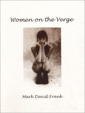 Women on the Verge by Mark Frank