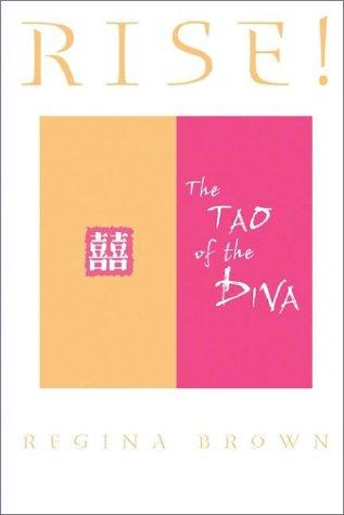 Rise! The Tao of the Diva