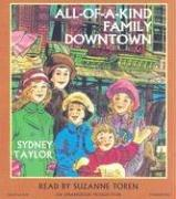 All-of-a-Kind Family Downtown  Unabridged CD Version