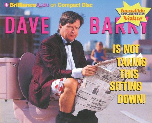 Download Dave Barry Is Not Taking This Sitting Down