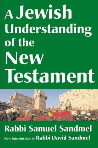 Download A Jewish understanding of the New Testament