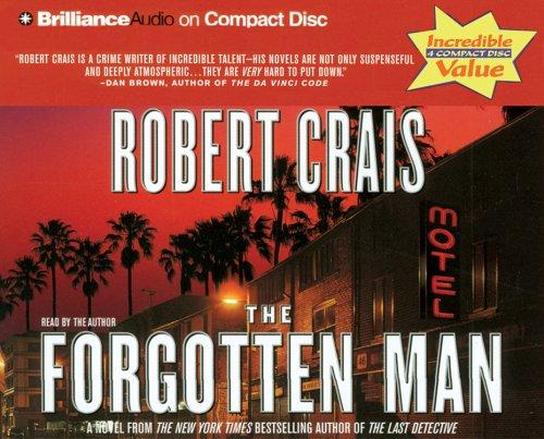 Forgotten Man, The (Elvis Cole) by Robert Crais