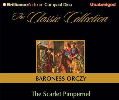 The Scarlet Pimpernel (The Classic Collection)