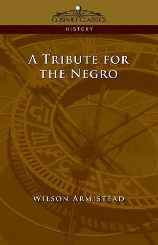 Download A Tribute for the Negro