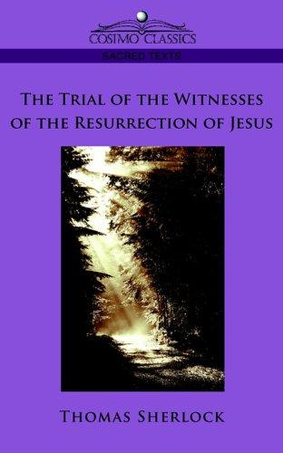Download The Trial of the Witnesses of the Resurrection of Jesus