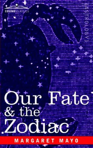 Download Our Fate & The Zodiac