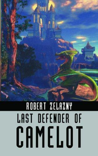 Last Defender of Camelot (Ibooks Fantasy Classics)