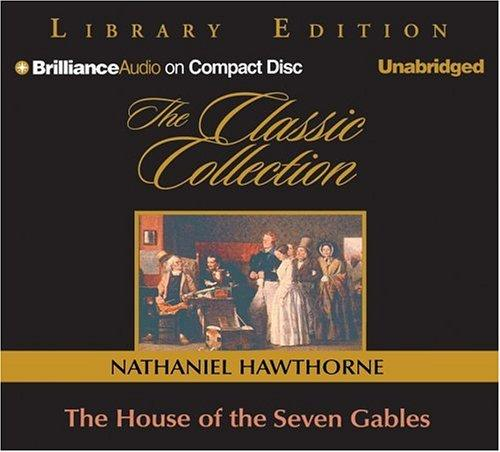 Download House of the Seven Gables, The (Classic Collection)