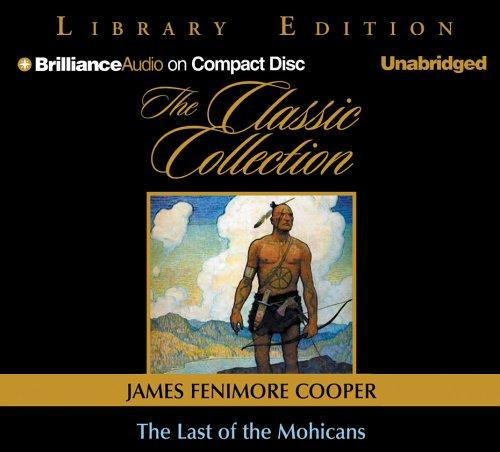 Download Last of the Mohicans, The (The Classic Collection)