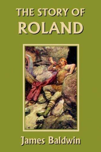 Download The Story of Roland  (Yesterday's Classics)