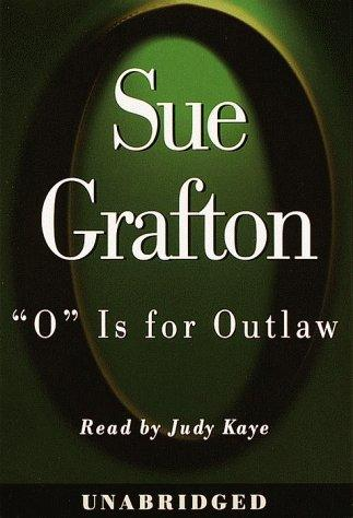"""""""O"""" Is for Outlaw (Sue Grafton)"""