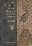 Download Early Christian life and thought in social context