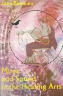 Download Music and soundin the healing arts