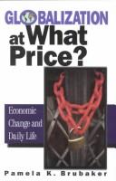 Globalization at What Price?