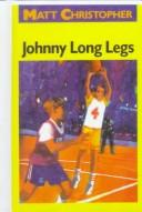 Download Johnny Long Legs (Matt Christopher Sports Classics)