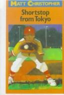 Download Shortstop from Tokyo (Matt Christopher Sports Classics)