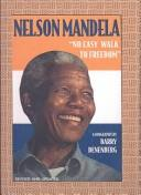 Download Nelson Mandela No Easy Walk to Freedom